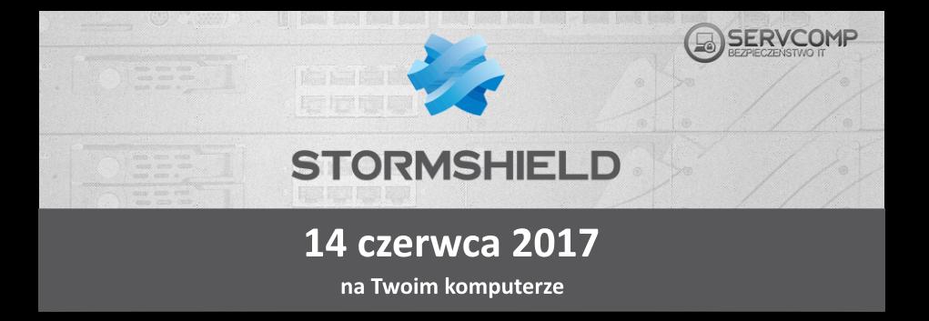 eKonferencja Stormshield UTM - 14 czerwca 2017