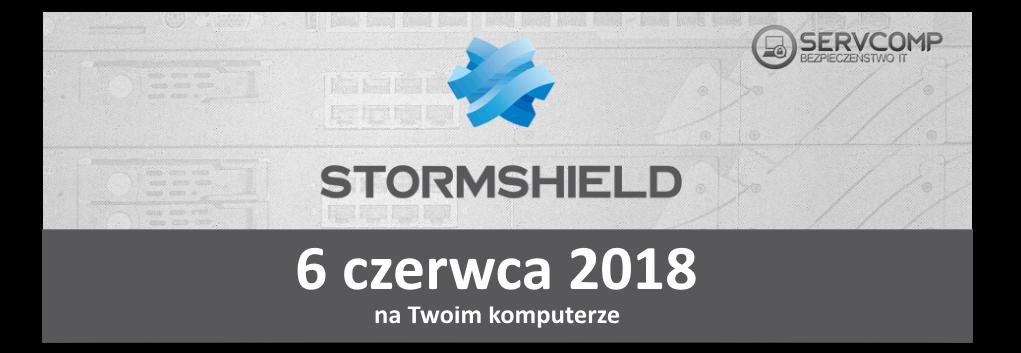 eKonferencja Stormshield UTM - 6 czerwca 2018