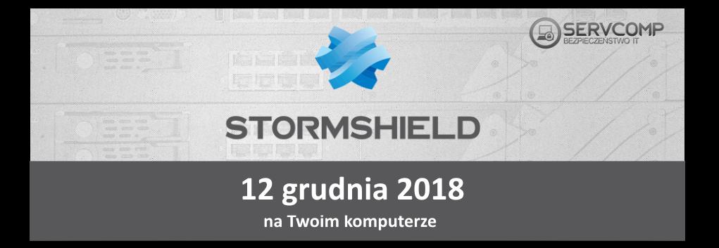 eKonferencja Stormshield UTM - 12 grudnia 2018