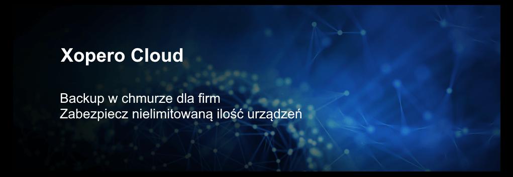 xopero cloud - backup w chmurze dla firm