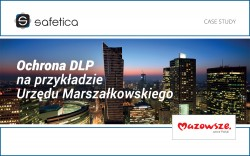 Safetica DLP w Urzędzie Marszałkowskim